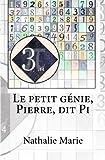 Le petit génie, Pierre, dit Pi