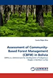 Assessment of Community-Based Forest Management in Bolivi, Carola Mejia Silva, 3844307389