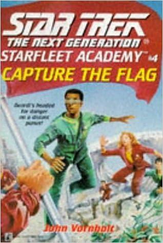 Livres gratuits en ligne téléchargement pdf Capture the Flag (Star Trek: The Next Generation, Starfleet Academy) by John Vornholt (1994-07-01) B01K934AOO by John Vornholt PDF ePub
