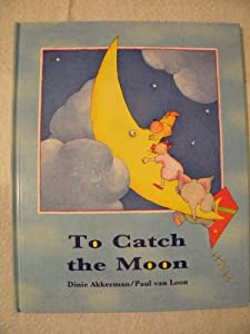 Hardcover To Catch the Moon Book