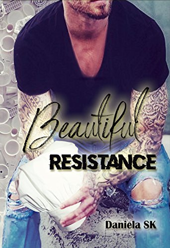 Beautiful: Resistance (Spanish Edition) by [Sk, Daniela]
