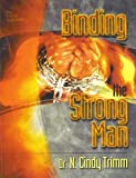 Binding the Strong Man (Rules of Engagement, Volume II)