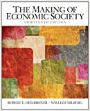img - for The Making of the Economic Society (13th Edition) (The Pearson Series in Economics) book / textbook / text book
