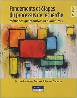 Fondements Et Etapes Du Processus De Recherche Methodes