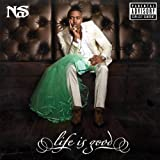 Life Is Good (Deluxe Version) [Explicit]