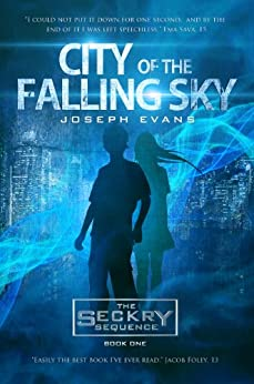 City of the Falling Sky (The Seckry Sequence Book 1) by [Evans, Joseph]