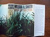 When the Lion Feeds, Wilbur Smith, 043471402X