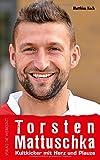 Torsten Mattuschka: Kultkicker mit Herz und Plauze
