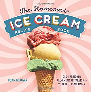 Ben jerrys homemade ice cream dessert book ben cohen jerry the homemade ice cream recipe book old fashioned all american treats for your ccuart Choice Image
