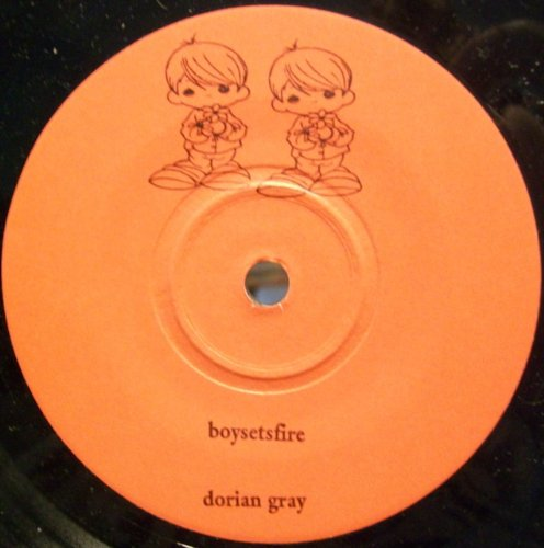 Boy Sets Fire / Dorian Gray b/w The Weak Link Breaks / By The Grace Of God