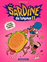 Sardine de l'Espace, Tome 11 : L'archipel des hommes-sandwichs par Sapin