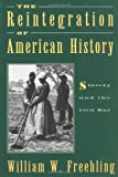 The Reintegration of American History, William W. Freehling, 0195088085