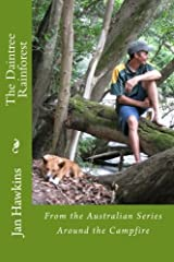 The Daintree Rainforest: Of Far North Queensland (Around the Campfire) (Volume 5) Paperback