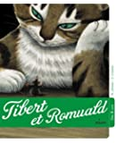 Tibert et Romuald