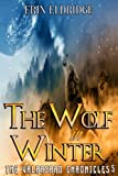 The Wolf in Winter (The Valarsard Chronicles: Book Two)