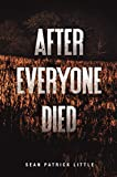 img - for After Everyone Died (The Survivor Journals Book 1) book / textbook / text book