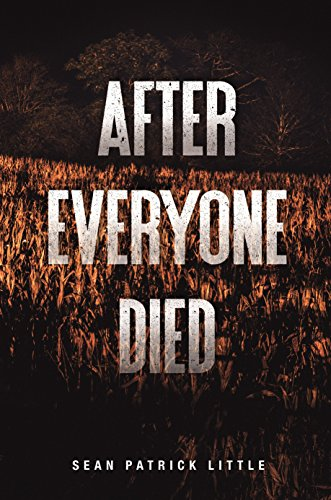 After Everyone Died (The Survivor Journals Book 1) by [Little, Sean]