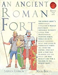 Ancient Roman Fort (Spectacular Visual Guides)