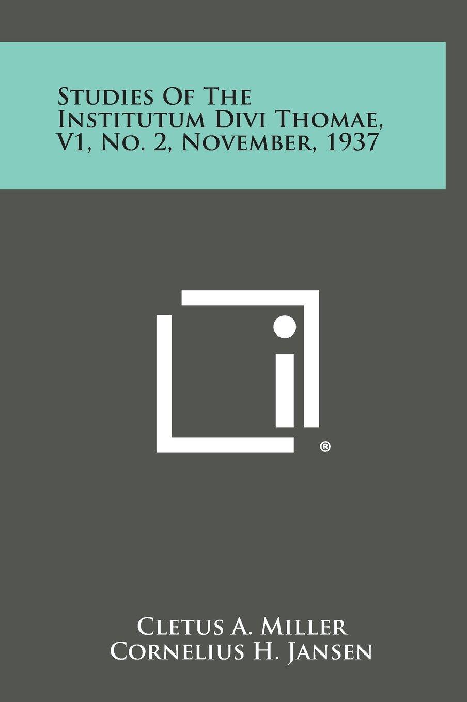 Read Online Studies of the Institutum Divi Thomae, V1, No. 2, November, 1937 pdf