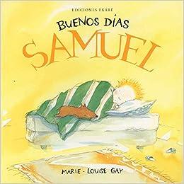 Buenas noches, Samuel (Estela y Samuel): Amazon.es: Marie-Louise Gay: Libros