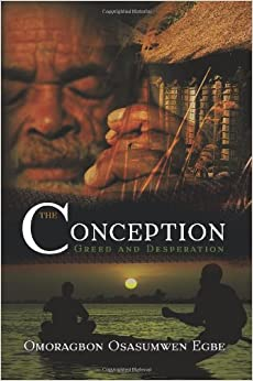 Book The Conception: Greed and Desperation