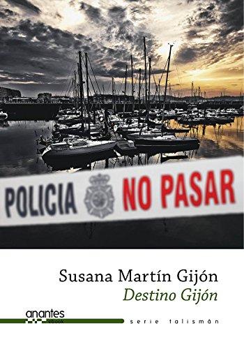 Destino Gijón de Susana Martín Gijón
