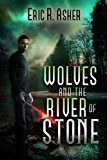 Wolves and the River of Stone (Vesik Book 2)