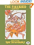 The Firebird in Full Score (Original...