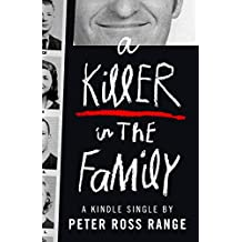 A Killer in the Family (Kindle Single)