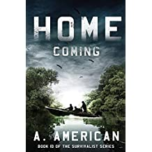 Home Coming (The Survivalist) (Volume 10)