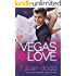 Vegas Love: (A Sweet, Sexy Standalone Contemporary Romance) (The Love Series Book 1)