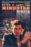 Mindstar Rising, Peter F. Hamilton, 0312859554