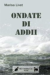 Ondate di Addii (Italian Edition)