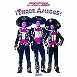 Three Amigos Original Motion Picture Soundtrack