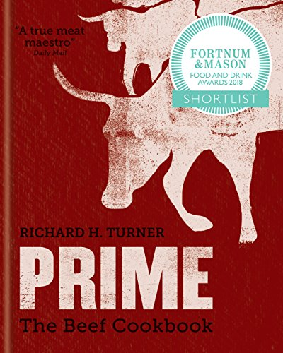 PRIME: The Beef Cookbook by [Turner, Richard H.]