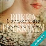 L'armoire des robes oubliées | Riikka Pulkkinen