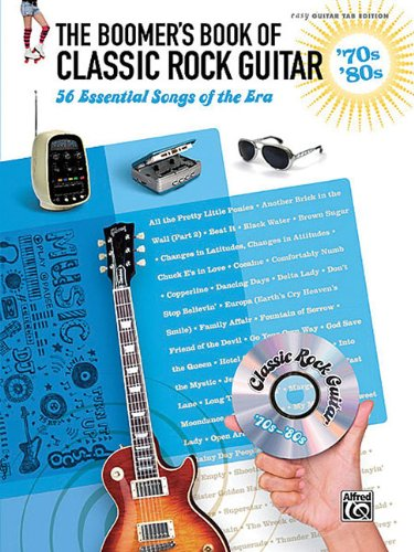 The Boomer's Book Of Classic Rock Guitar 70S & 80S 56 Essential Songs Ez Gtr Tab Ed Classic 70s Guitar Tab