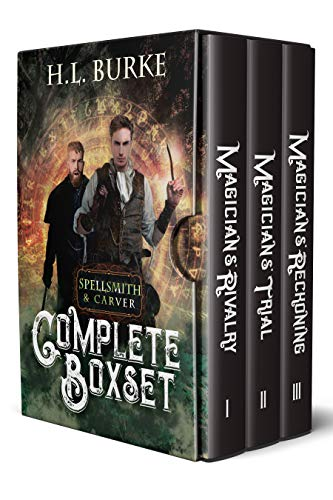 Spellsmith & Carver: The Complete Boxset by [Burke, H. L.]