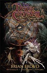 The Dark Crystal: Creation Myths, Vol. 1