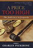A Price Too High, Charles Willis Pickering, 0974537691