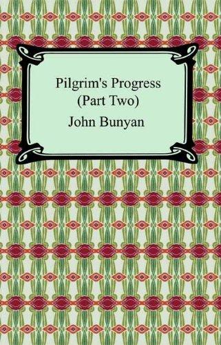Two Pilgrims - Pilgrim's Progress (Part Two)