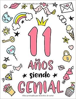11 Años Siendo Genial: Regalo de Cumpleaños 11 Años Para ...
