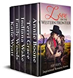#4: Love on the Western Frontier: Fifteen Inspirational Romance Stories