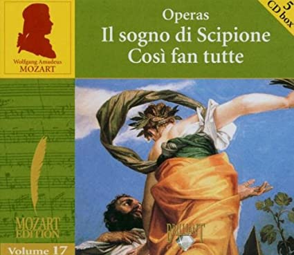 Mozart - Il Sogno di Scipione; Cosi fan tutte, Vol 17