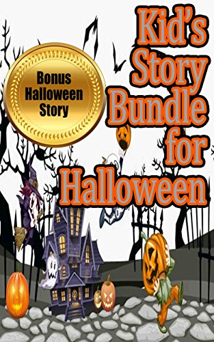 Kid's Story Bundle for Halloween: Wacky and Funny Stories for Kids (17 Different Stories Included in this (Halloween Stories Online Read)