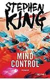 Mind Control: Roman (Bill-Hodges-Serie, Band 3)