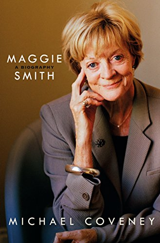 Maggie Smith: A Biography (Difference Between State And Non State Actors)