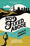 No Fixed Abode, Charlie Carroll, 1849534152