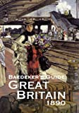 Baedeker's Great Britain 1890, Karl Baedeker, 1873590326