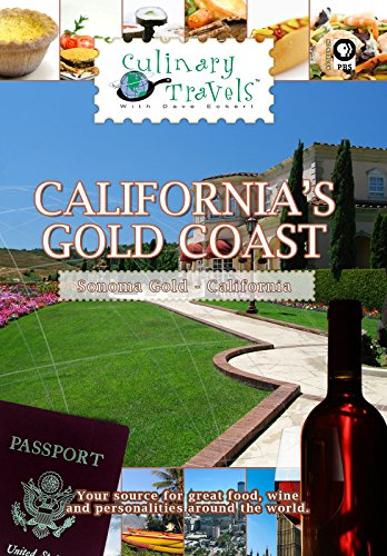Culinary Travels - California's Gold Coast - Sonoma Gold